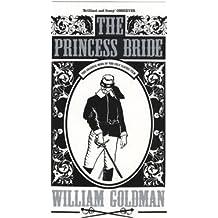 The Princess Bride by William Goldman (1999-10-20)