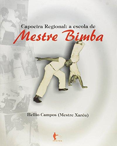Capoeira Regional. A Escola de Mestre Bimba