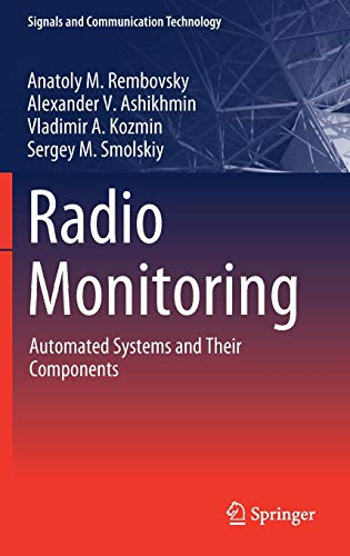 Radio Monitoring: Automated Systems and Their Components (Signals and Communication Technology)