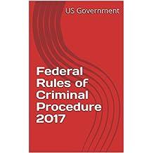 Federal Rules of Criminal Procedure 2017