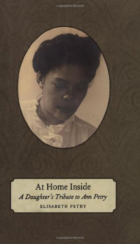 At Home Inside: A Daughter's Tribute to Ann Petry