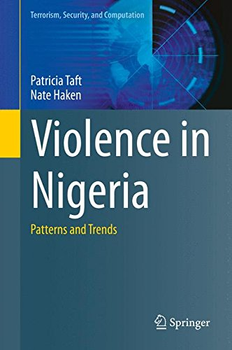 Violence in Nigeria: Patterns and Trends (Terrorism, Security, and Computation)