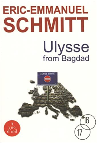 Amazon Fr Ulysse From Bagdad Eric Emmanuel Schmitt Livres