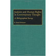 Judaism and Human Rights in Contemporary Thought: A Bibliographical Survey