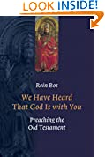 #6: We Have Heard That God Is with You: Preaching the Old Testament