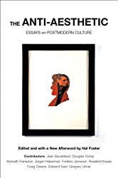 ANTI-AESTHETIC: Essays on Postmodern Culture