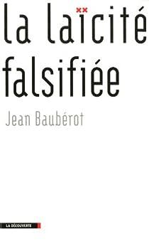 La laïcité falsifiée par Baubérot