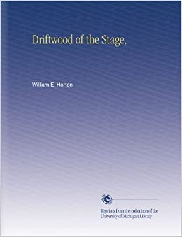 Book Driftwood of the Stage,