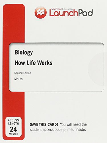 Book cover from LaunchPad for Biology: How Life Works (Twenty-Four Month Access) by James Morris
