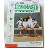 the gymnasts: the beginners