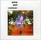 Catalyse by Ame Son