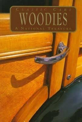 Woodies: Classic cars : a national treasure PDF