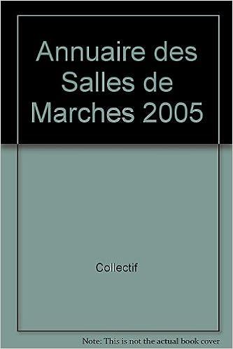 annuaire des salles de marches 2005
