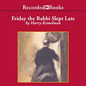 Friday the Rabbi Slept Late Audiobook