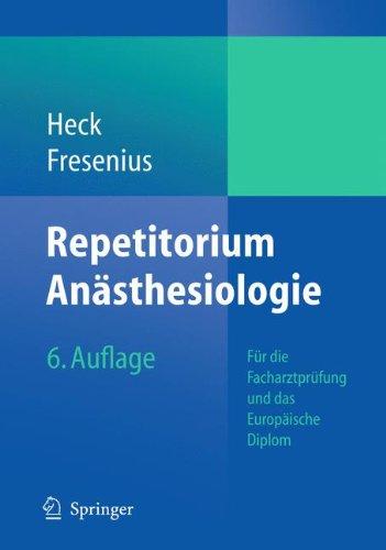 repetitorium-ansthesiologie-fr-die-facharztprfung-und-das-europische-diplom-german-edition