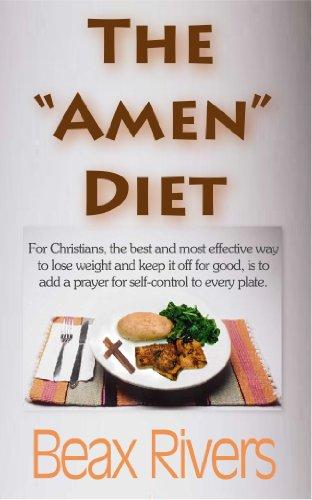 """The """"Amen"""" Diet"""