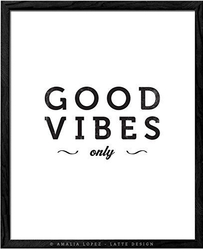 Good vibes only print by latte design black typographic print black and white print minimal