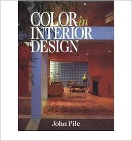 Color In Interior Design Cl Author John Pile Published On April  Amazon Co Uk John Pile Books
