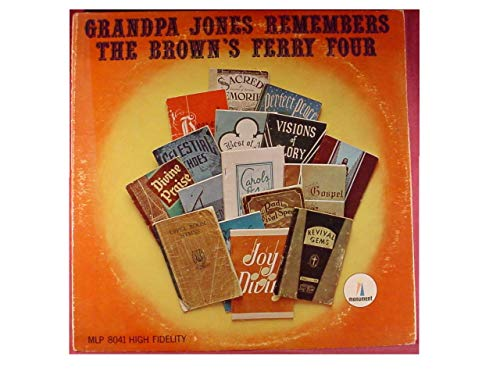 Brown Ferry Four - Grandpa Jones Remembers THE BROWN'S FERRY FOUR