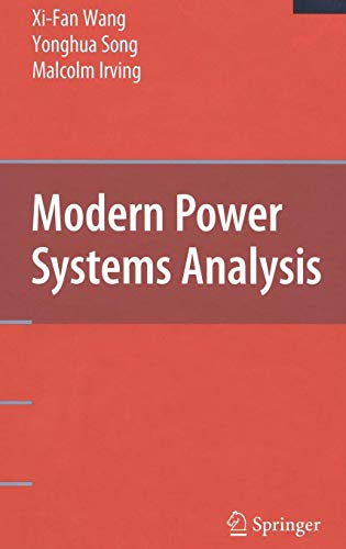 Modern Power Systems Analysis (Power Electronics and Power Systems)