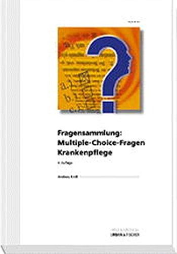 Fragensammlung: Multiple Choice-Fragen Krankenpflege: WEISSE REIHE Band 14