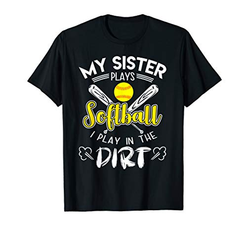 Kids My Sister Plays Softball I Play In The Dirt T-Shirt ()