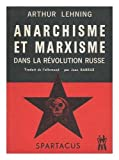 img - for Anarchisme Et Marxisme Dans La Revolution Russe/A. Lehning ; Traduit [De L'Allemand] Par J. Barrue book / textbook / text book