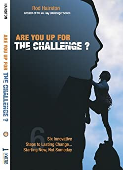 Are You Up For The Challenge? by [Hairston, Rod]