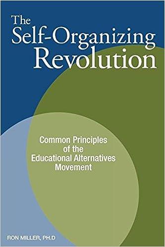 The Self-Organizing Revolution, Ron Miller