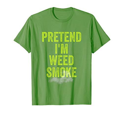 Lazy Halloween Costume Shirt Stoner Pretend I'm Weed Smoke T-Shirt -