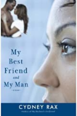 My Best Friend and My Man: A Novel Paperback