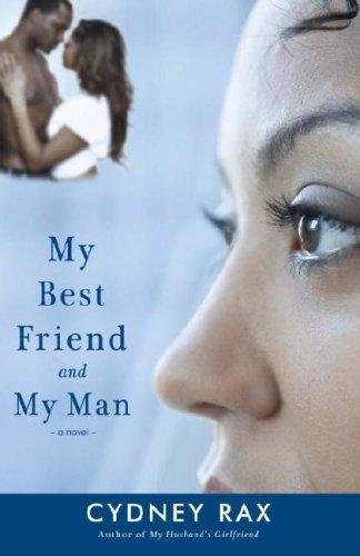 My Best Friend and My Man: A Novel ebook