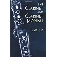 The Clarinet and Clarinet Playing (Dover Books on