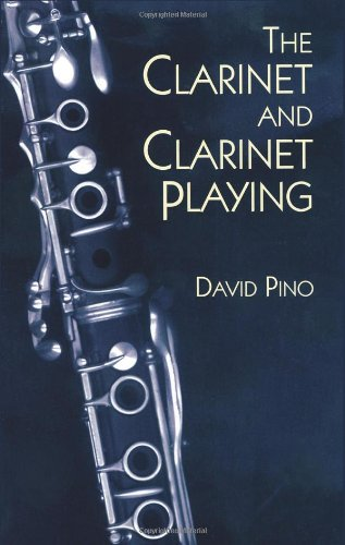 The Clarinet and Clarinet Playing (Dover Books on Music) (Marching Leonard Clarinet Hal)