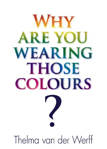Why are you wearing those colours?