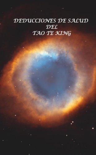 Deducciones de Salud del Tao Te KIng (Spanish Edition)