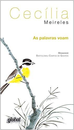 As Palavras Voam. Antologia Poética de Cecilia Meireles
