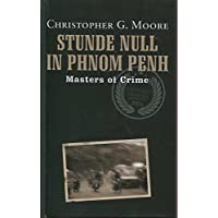 Stunde Null in Phnom Penh - Masters of Crime