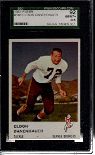 1961 Fleer #148 Eldon Danenhauer Denver Broncos SGC 92 NMMT 8.5 30284