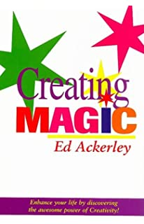 Creative communication principles and applications craig e creating magic enhance your life with creativity fandeluxe Gallery