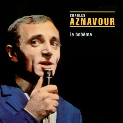 La Boheme by Aznavour, Charles