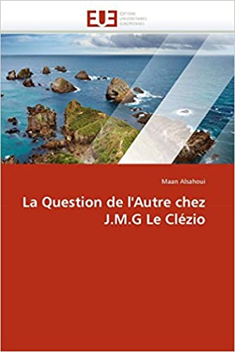 Descargar Libros Gratis Para Ebook La Question De L'autre Chez J.m.g Le Clézio Documento PDF