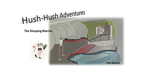 Hush-hush Adventures: The Sleeping Warrior (English Edition) eBook ...