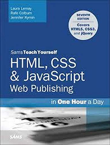 HTML, CSS & JavaScript Web Publishing in One Hour a