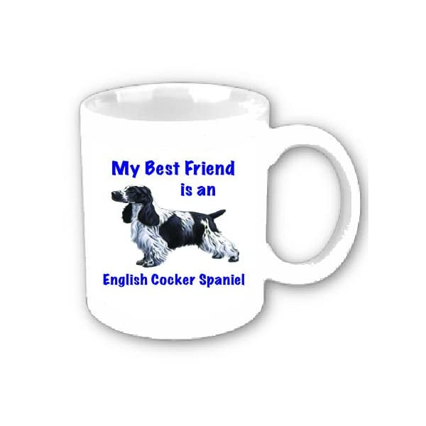 My Best Friend is English Cocker Spaniel Coffee Cup 1