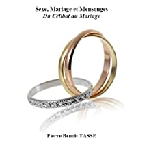 Sexe, Mariage et Mensonges (French Edition)