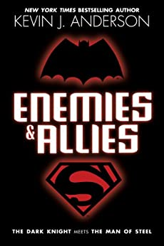 Enemies & Allies: A Novel by [Anderson, Kevin J.]