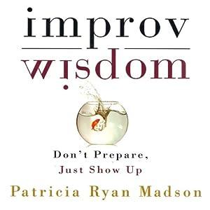 Improv Wisdom Audiobook