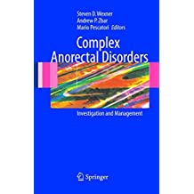 Complex Anorectal Disorders: Investigation and Management