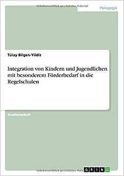 Book Integration von Kindern und Jugendlichen mit besonderem Förderbedarf in die Regelschulen